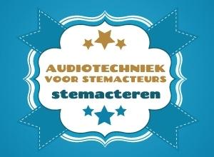 Audiotechniek voor stemacteurs